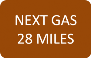 NEXT GAS 28 MILES